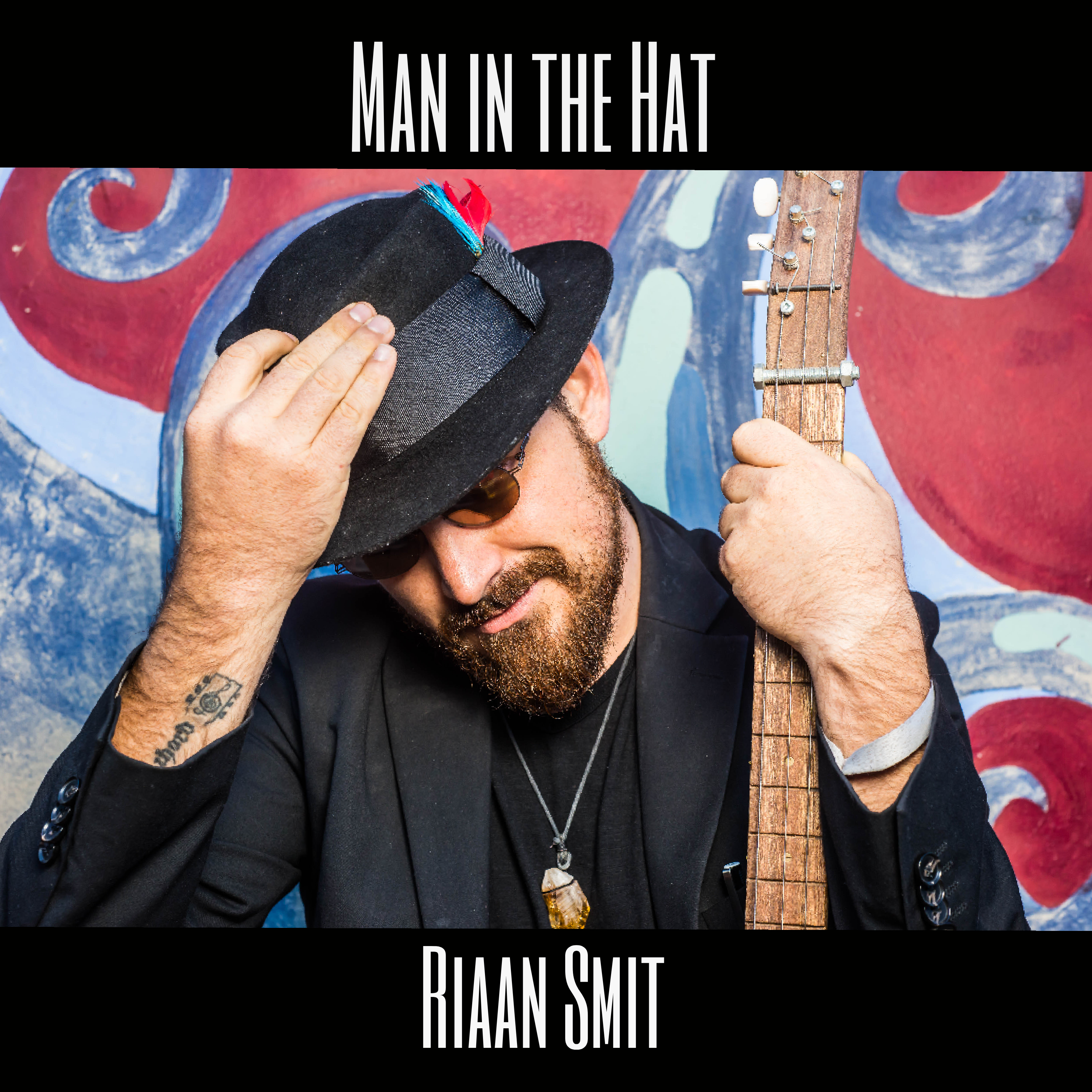 Riaan Smit - Man in the Hat Album cover